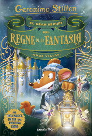 El gran secret del Regne de la Fantasia. Onzè viatge